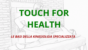 Touch For Health 2 @ Officina dell'Anima
